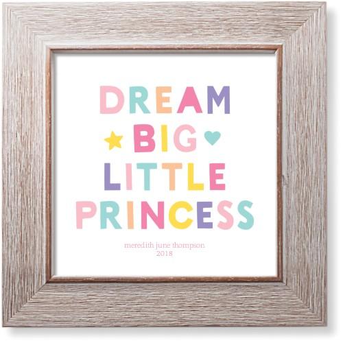 Dream Big Little Princess Art Print, Rustic, Pearl Shimmer Card Stock, 8x8, Pink