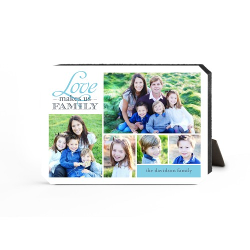 Love Makes Us Family Desktop Plaque, Ticket, 5 x 7 inches, DynamicColor
