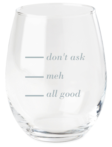 What's Your Level Wine Glass, White