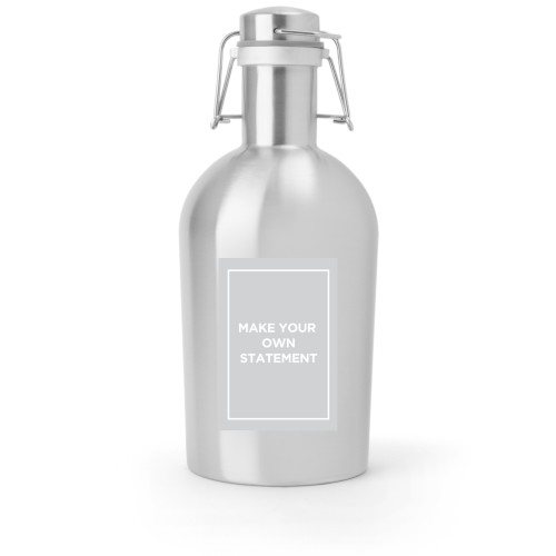 Make Your Own Statement Growler