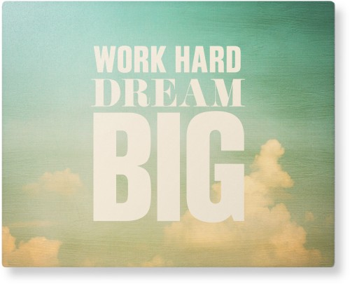 Work Dream Big Metal Wall Art, Single piece, 8 x 10 inches, True Color / Glossy, White