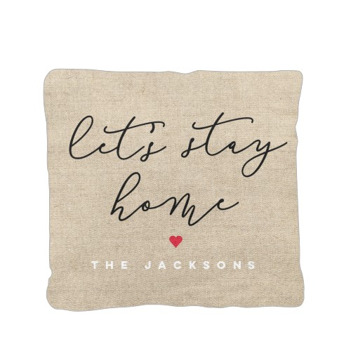 Let's Stay Home Pillow, Cotton Weave, Pillow, 16 x 16, Double-sided, Beige