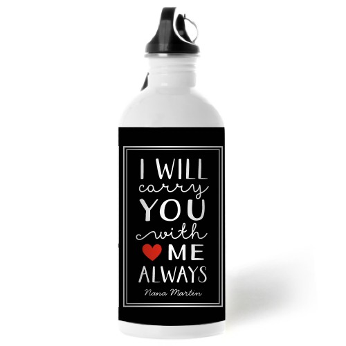 Carry You With Me Water Bottle, 20 oz, Black